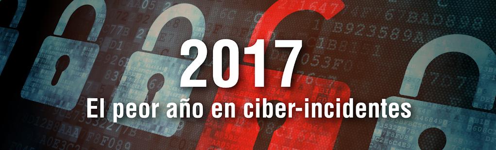 2017: El peor año en ciber-incidentes